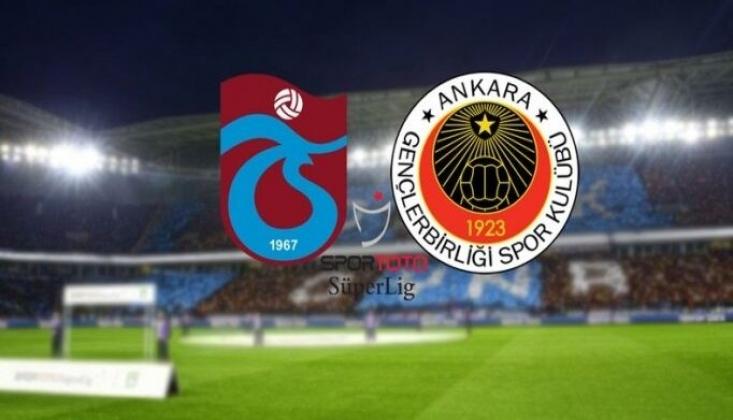 Trabzonspor - Gençlerbirliği Muhtemel 11'ler