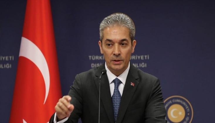 Dışişleri Bakanlığı Sözcüsü Aksoy'dan Doğu Akdeniz Gaz Forumu'na Tepki