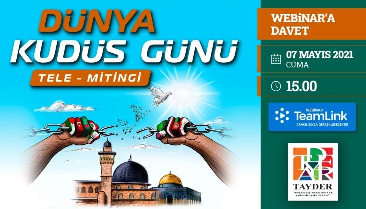 TAYDER'den Dünya Kudüs Günü Webinarına Davet