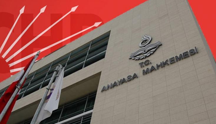 CHP Anayasa Mahkemesi'ne Gidiyor!