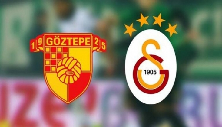 Göztepe - Galatasaray Maçı Öncesi Son Dakika