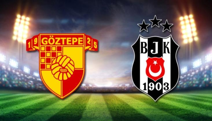 Göztepe - Beşiktaş Muhtemel 11'ler