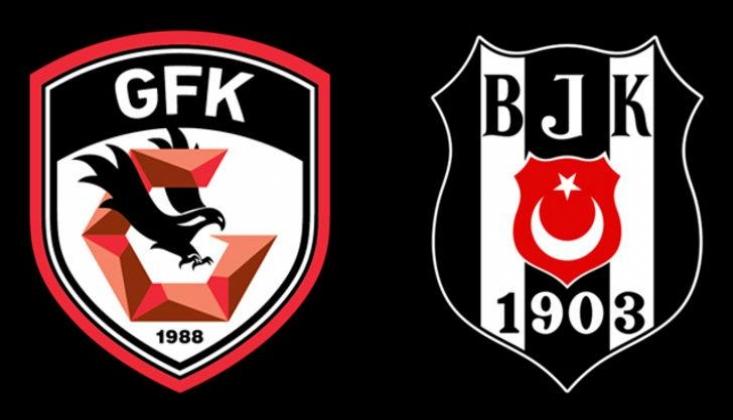 Gaziantep FK - Beşiktaş Muhtemel 11'ler