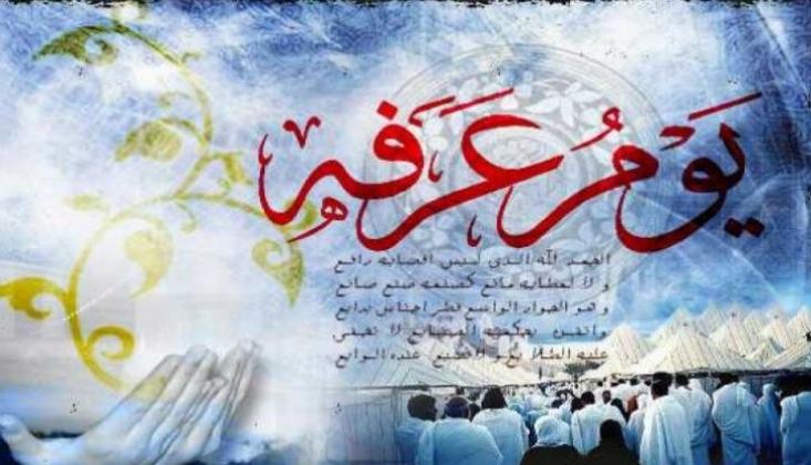 Arefe Günü ve Yapılacak İbadetler