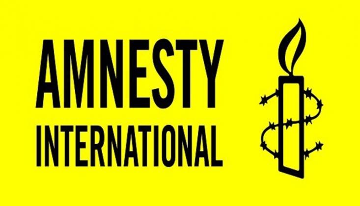 Uluslararası Af Örgütü'nden Türkiye Açıklaması