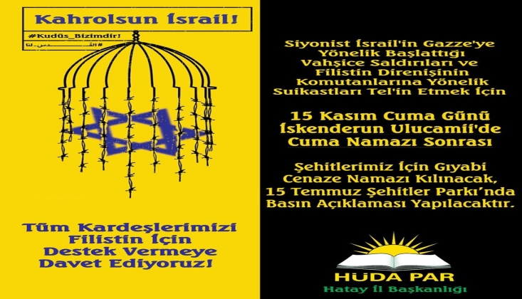 HÜDA PAR'dan İsrail Protestosuna Davet