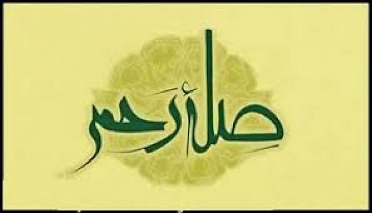 Akrabalık Bağı (Sıla-i Rahim) Rahmanî Bir Bağdır