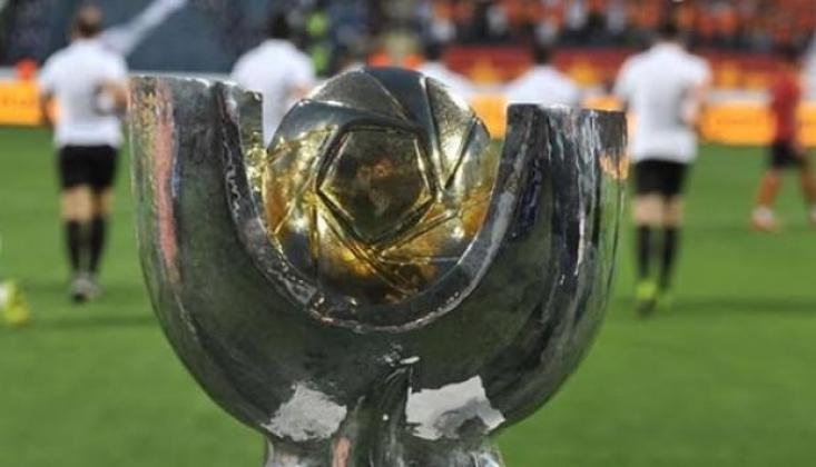 TFF Süper Kupa Maçının Saati Değişti