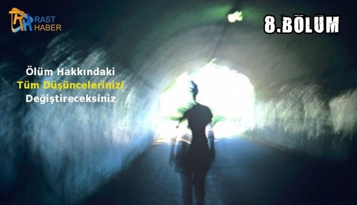 Hayattan Sonraki Hayat 8. Bölüm