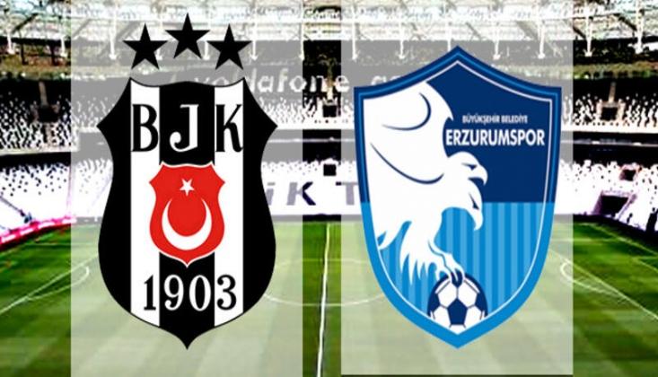Beşiktaş - Erzurumspor Muhtemel 11'ler