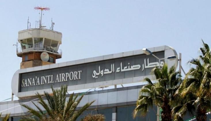 Yemen'de Sana Uluslararası Havalimanı BM Uçuşlara Kapandı