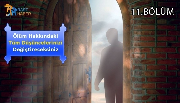 Hayattan Sonraki Hayat 11. Bölüm
