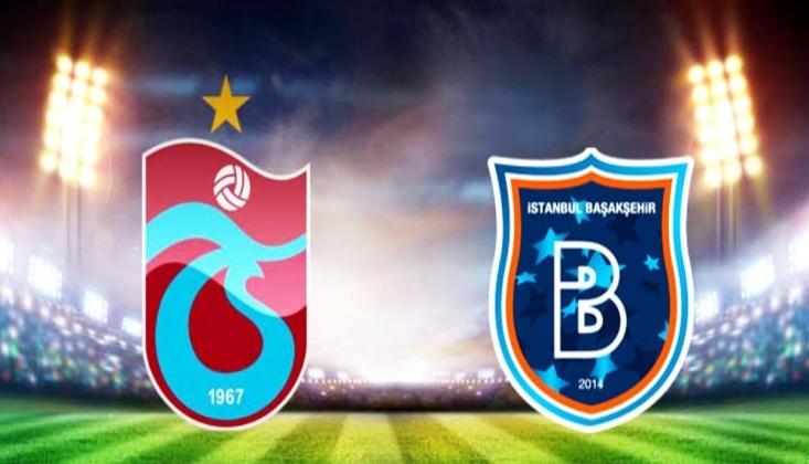 Trabzonspor - Başakşehir! Muhtemel 11'ler